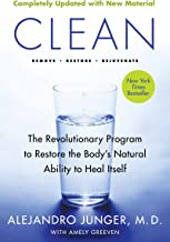 Clean - Expanded Edition: The Revolutionary Program to Restore the Body's Natural Ability to Heal Itself (English Edition)