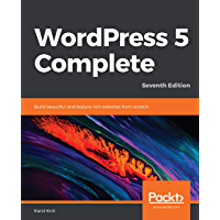 WordPress 5 Complete: Build beautiful and feature-rich websi…