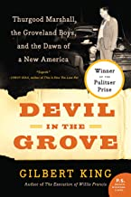 Devil in the Grove: Thurgood Marshall, the Groveland Boys, and the Dawn of a New America (English Edition)