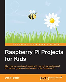 Raspberry Pi Projects for Kids (English Edition)