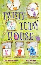 Twisty-Turny House (English Edition)