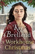 A Workhouse Christmas: a perfect, heartwarming Christmas saga (Workhouse to War) (English Edition)