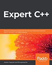 Expert C++: Become a proficient programmer by learning coding best practices with C++17 and C++20's latest features (Engli...