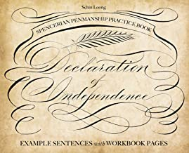 Spencerian Penmanship Practice Book: The Declaration of Independence: Example Sentences with Workbook Pages (English Edition)