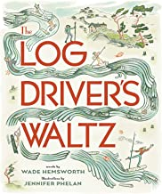 The Log Driver's Waltz (English Edition)