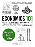 Economics 101: From Consumer Behavior to Competitive Markets…