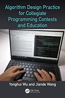 Algorithm Design Practice for Collegiate Programming Contests and Education (English Edition)