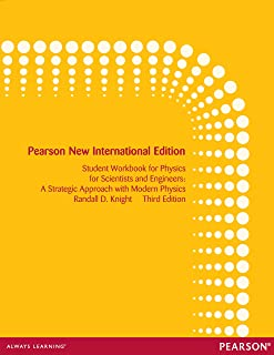 Student Workbook for Physics for Scientists and Engineers: Pearson New International Edition PDF eBook: A Strategic Approa...