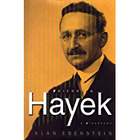 Friedrich Hayek: A Biography (English Edition)
