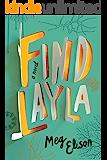 Find Layla: A Novel (English Edition)