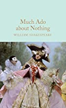 Much Ado About Nothing (Macmillan Collector's Library) (English Edition)