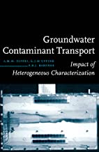 Groundwater Contaminant Transport: Impact of heterogenous characterization: a new view on dispersion (English Edition)