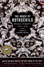 The House of Rothschild: Volume 1: Money's Prophets: 1798-1848 (English Edition)