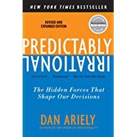 Predictably Irrational, Revised and Expanded Edition: The Hi…