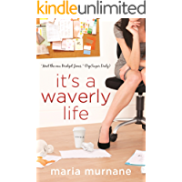 It's a Waverly Life (The (Mis)Adventures of Waverly Bryson B…