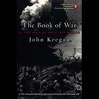 The Book of War: 25 Centuries of Great War Writing (English…