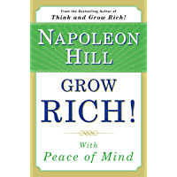 Grow Rich! With Peace of Mind (English Edition)