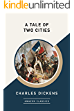 A Tale of Two Cities (AmazonClassics Edition) (English Editi…