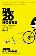 The First 20 Hours: How to Learn Anything . . . Fast! (English Edition)