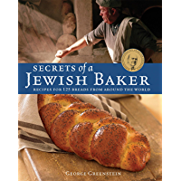 Secrets of a Jewish Baker: Recipes for 125 Breads from Aroun…