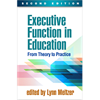 Executive Function in Education, Second Edition: From Theory…