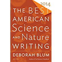 The Best American Science and Nature Writing 2014 (The Best…
