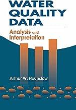 Water Quality Data: Analysis and Interpretation (English Edition)