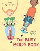 The Busy Body Book: A Kid's Guide to Fitness (English Edition)