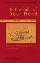 In the Palm of Your Hand: A Poet's Portable Workshop: The Poet's Portable Workshop (English Edition)
