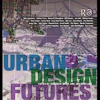 Urban Design Futures (English Edition)