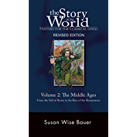 Story of the World, Vol. 2: History for the Classical Child…
