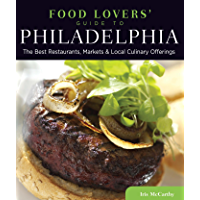 Food Lovers' Guide to® Philadelphia: The Best Restaurants, M…