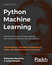 Python Machine Learning: Machine Learning and Deep Learning with Python, scikit-learn, and TensorFlow 2, 3rd Edition (Engl...