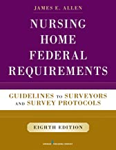Nursing Home Federal Requirements: Guidelines to Surveyors and Survey Protocols (English Edition)