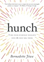 Hunch: Turn Your Everyday Insights Into The Next Big Thing (English Edition)