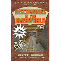 Discoveries in the Overworld: Lost Minecraft Journals, Book…