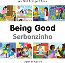My First Bilingual Book–Being Good (English–Portuguese) (English Edition)