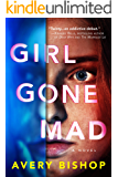 Girl Gone Mad: A Novel (English Edition)