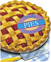 Totally Pies Cookbook (Totally Cookbooks Series) (English Edition)