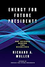 Energy for Future Presidents: The Science Behind the Headlines (English Edition)