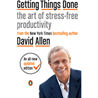Getting Things Done: The Art of Stress-Free Productivity (En…