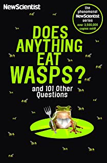 Does Anything Eat Wasps: And 101 Other Questions (New Scientist) (English Edition)