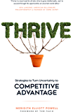Thrive: Strategies to Turn Uncertainty to Competitive Advant…