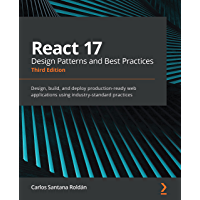 React 17 Design Patterns and Best Practices: Design, build…
