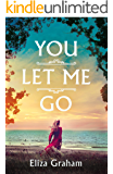 You Let Me Go (English Edition)