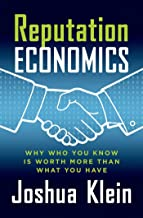 Reputation Economics: Why Who You Know Is Worth More Than What You Have (English Edition)
