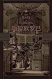 劫掠欧罗巴:西方艺术珍品在二战中的命运(在纳粹的疯狂行动和二战的轰鸣炮火中,追寻西方艺术珍品惊心动魄的经历!后浪出品…
