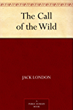The Call of the Wild (免费公版书) (English Edition)