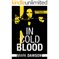 In Cold Blood (A Beatrix Rose Thriller Book 1) (English Edit…