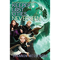Neverseen (Keeper of the Lost Cities Book 4) (English Editio…
